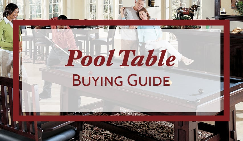 Pool Table Buying Guide