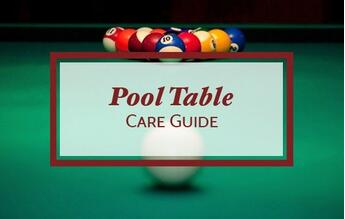 Pool Table Care Guide